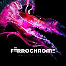 FERROCHROME Medusa Water CD 2017