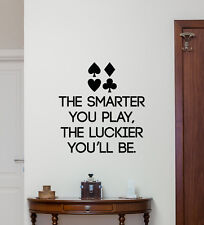 Poker Quote Wall Decal Lettering Play Casino Vinyl Sticker Game Art Decor 103quo