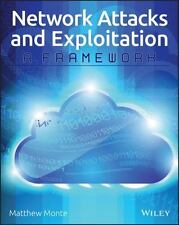 Network Attacks and Exploitation : A Framework by Matthew Monte eBook