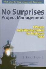 No Surprises Project Management: A Proven Early Warning System for Staying on Tr