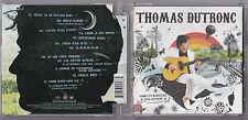 CD 14 TITRES THOMAS DUTRONC COMME UN MANOUCHE SANS GUITARE DE 2005 TBE