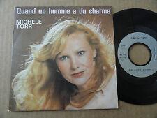 """DISQUE 45T DE MICHELLE TORR  """" QUAND UN HOMME A DU CHARME """""""
