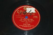 1947 BUDDY CLARK The Little Old Mill & Don't You Love Me Anymore Columbia 37920