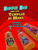 Boffin Boy and the Temples of Mars, New, David Orme Book