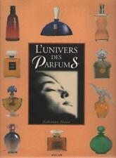 Livre : L'Univers des Parfums - Fabienne Pavia - Matthieu Prier - Voir Résumé