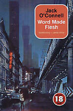 The Word Made Flesh (No Exit Press 18 Years Classic),Jack O'Connell,New Book mon