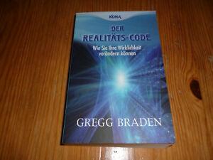 (2423)- Gregg Breaden - Der Realitäts-Code - Wie Sie ihre Wirklichkeit verändern