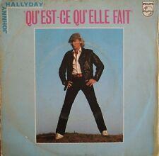 """Johnny Hallyday - Qu'est ce qu'elle fait - Vinyl 7"""" 45T (Single)"""