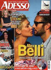 Adesso New.Alex Belli,Elena Sofia Ricci,Enzo Miccio & Carla Gozzi,Giulia Arena,i