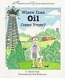 Where Does Oil Come From? Clever Calvin Book