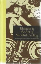 Einstein & The Art Of Mindful Cycling by Irvine Ben - Book - Hard Cover