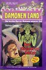 Dämonen-Land, Der steinerne Götze, Vernon Graves Nr.: 67, Bastei Verlag, Z 1