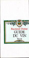 C1 Dumay  GUIDE DU VIN 1968 Relie
