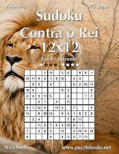 Sudoku Contra o Rei Ser.: Sudoku Contra o Rei 12x12 - Fácil Ao Extremo -...