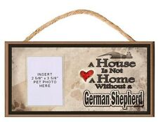A House is Not a Home Without a German Shepherd Dog Sign Plaque w/ Photo Insert