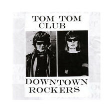 TOM TOM CLUB - DOWNTOWN ROCKERS - 9 TRACKS - 2012 - NEUF NEW NEU