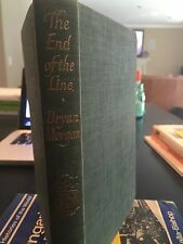 TH END OF THE LINE BY BRYAN MORGAN 1955 FIRST PRINTING