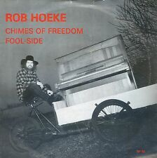 7inch ROB HOEKE chimes of freedom HOLLAND EX +PS 1981  UNIVERSE REC