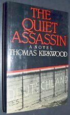 Berlin Cold War Fiction THE QUIET ASSASSIN by Thomas Kirkwood hc/dj 1st Ed