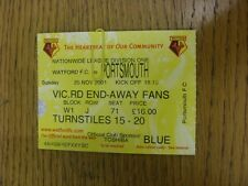25/11/2001 Ticket: Watford v Portsmouth  . Thanks for viewing this item, we try