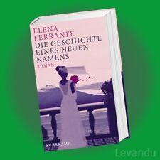 DIE GESCHICHTE EINES NEUEN NAMENS | ELENA FERRANTE | Neapolitanische Saga 2