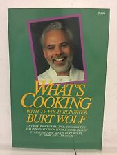 """WHAT'S COOKING WITH BURT WOLF - SIGNED COPY """"RARE AUTOGRAPH"""""""
