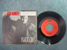GINO VANNELLI - BLACK  CARS 45 RPM SINGLE