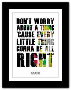 BOB MARLEY Three Little Birds ❤ lyric poster typography art print  A1 A2 A3 A4