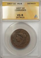 1837 Large Cent 1C Coin ANACS VG 8 Details Corroded
