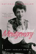 Lucy Maud Montgomery: The Gift of Wings: By Rubio, Mary Henley