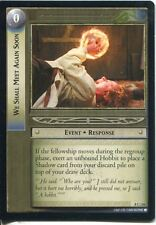 Lord Of The Rings CCG Card SoG 8.C116 We Shall Meet Again Soon