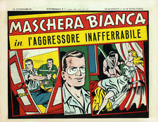 LE AVVENTURE DI MASCHERA BIANCA 1948  RISTAMPA ANASTATICA   COMPLETA