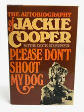 """Jackie Cooper SIGNED Book """"Please Don't Shoot My Dog"""" - TV & Film Legend!!"""