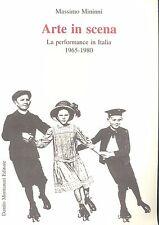 Mininni: Arte in scena. Le performance in Italia 1965 1980 Montanari edit, 1995