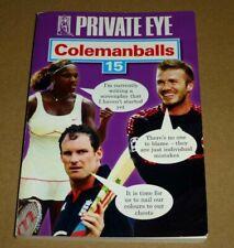 Colemanballs 15 - Private Eye, Paperback Book (2010)