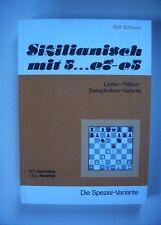 Schach - Sizilianisch mit 5...e7-e5, Rolf Schwarz, Rudi Schmaus 1982