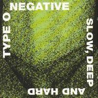 Type O Negative - Slow Foncé & Rigide Neuf CD