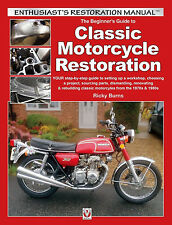 The Beginner's Guide to Classic Motorcycle Restoration Book~step-by-step~NEW