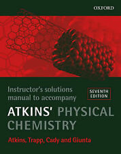 "Physical Chemistry: Instructor's Solutions Manual to Accompany ""Atkins' Physical"