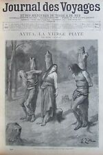JOURNAL DES VOYAGES N° 919 de 1895 LEGENDE TUMUC HUMAC AVITA LA VIERGE PIAYE
