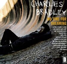 Charles Bradley - No Time for Dreaming [New Vinyl] Digital Download