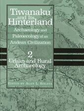 Tiwanaku and Its Hinterland: Archaeology and Paleoecology of an Andean Civilizat
