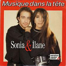 SONIA & ILANE MUSIQUE DANS LA TETE / FRENCH DEEP H FRENCH 45 SINGLE