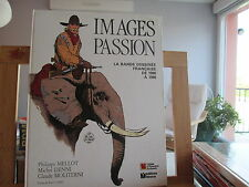 IMAGES PASSIONS EO1986 FESTIVAL BD DE CHAMBERY BD FRANCAISE 1980 1986 BE/TBE