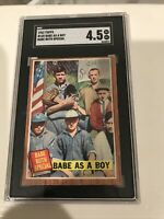 SGC 4.5 VG-EX BABE AS A BOY 1962 TOPPS SPECIAL #135 RUTH HOF GRADED VINTAGE