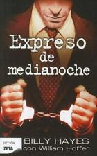 Expreso de medianoche (Spanish Edition) (Zeta Ficcion (Unnumbered))