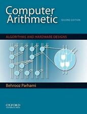Computer Arithmetic: Algorithms and Hardware Designs (The Oxford Series in Elect