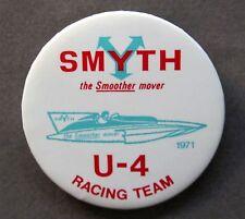 "1971 Smyth U-4 Racing Team 2.25"" hydroplane racing pinback button"