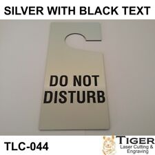 DO NOT DISTURB DOOR HANGER CAN BE CUSTOMISED OR PERSONALISED 10CMX21CM TLC-044