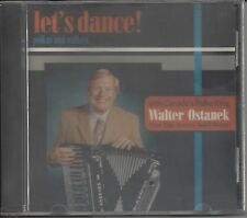 "WALTER OSTANEK  ""Let's Dance""  NEW SEALED SLOVENIAN POLKA CD   LAST ONE !!!!!"